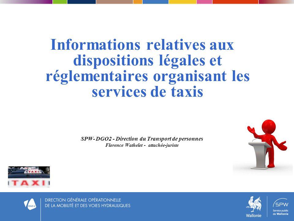 Informations relatives aux dispositions légales et réglementaires organisant les services de taxis