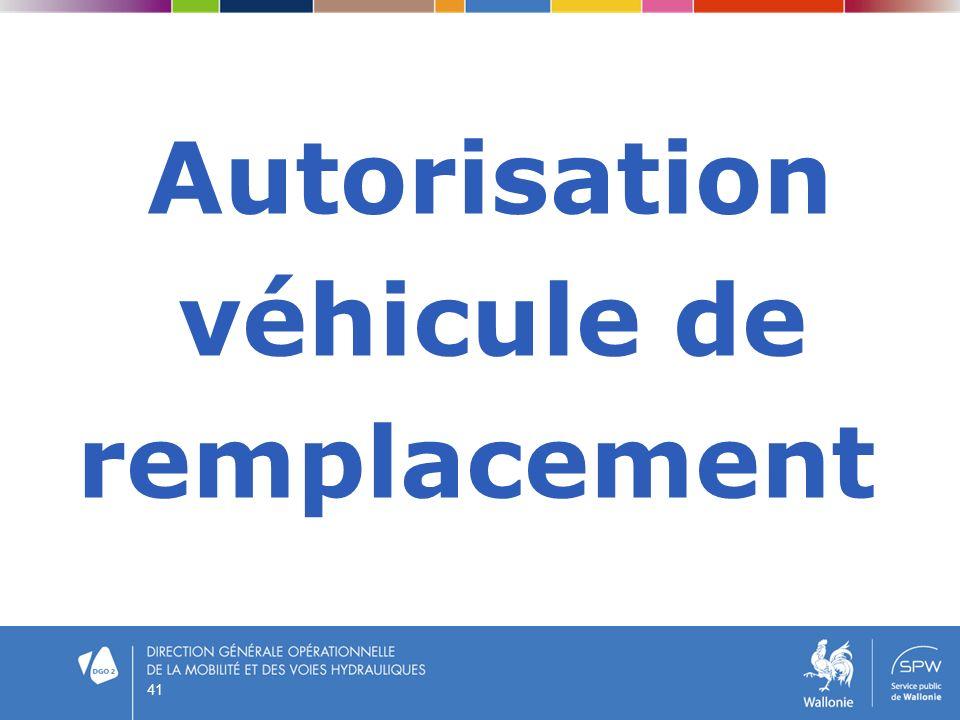 Autorisation véhicule de remplacement