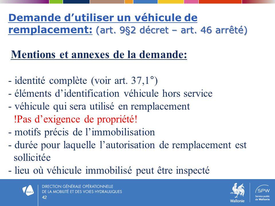 Demande d'utiliser un véhicule de remplacement: (art. 9§2 décret – art