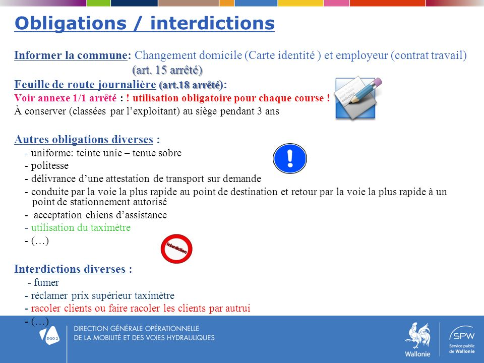 Obligations / interdictions