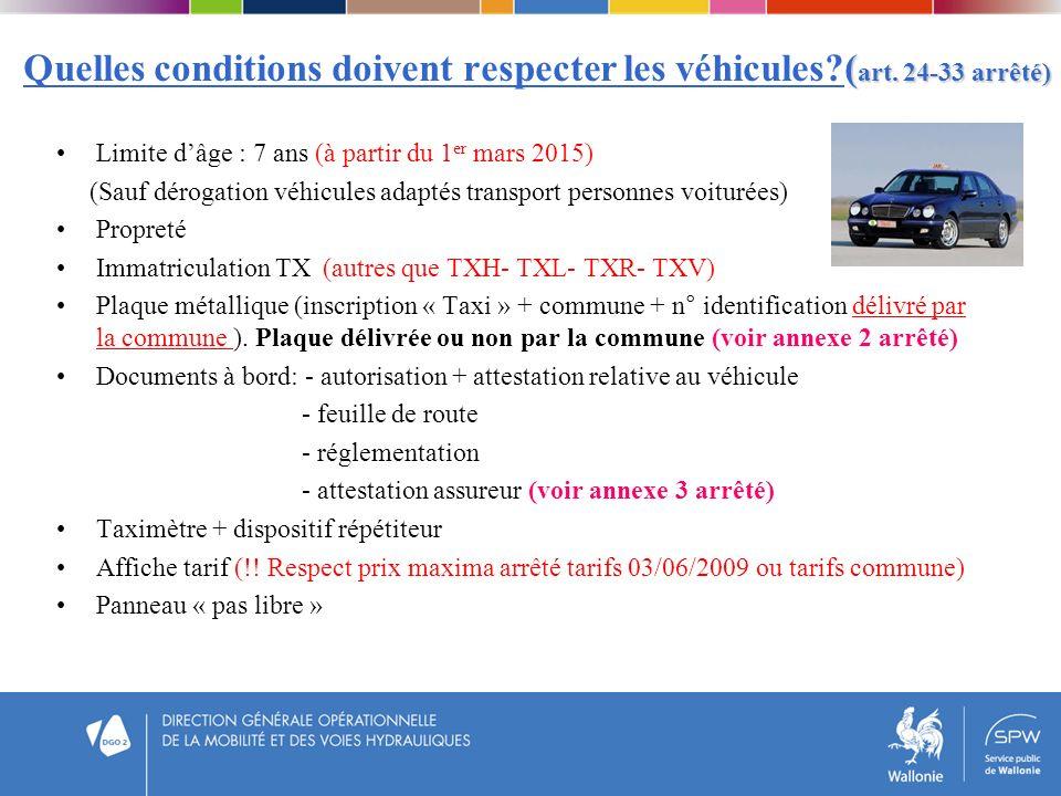 Quelles conditions doivent respecter les véhicules (art. 24-33 arrêté)