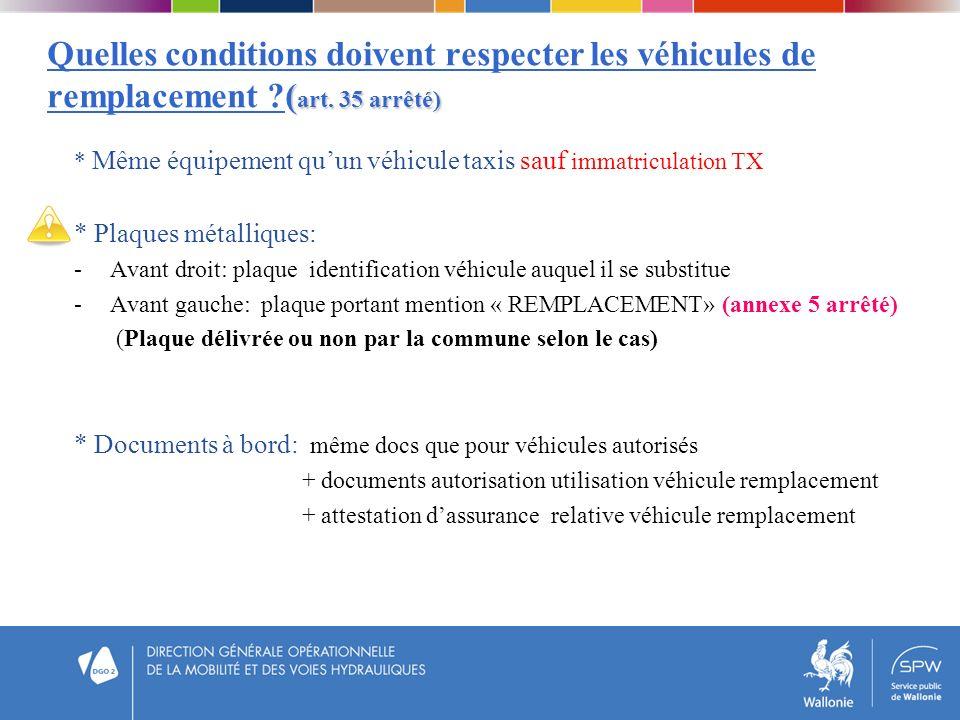 Quelles conditions doivent respecter les véhicules de remplacement