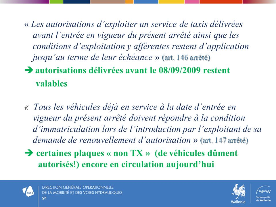 autorisations délivrées avant le 08/09/2009 restent valables