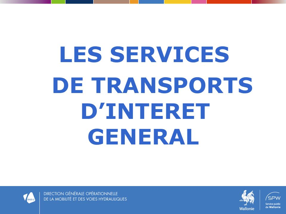 LES SERVICES DE TRANSPORTS D'INTERET GENERAL
