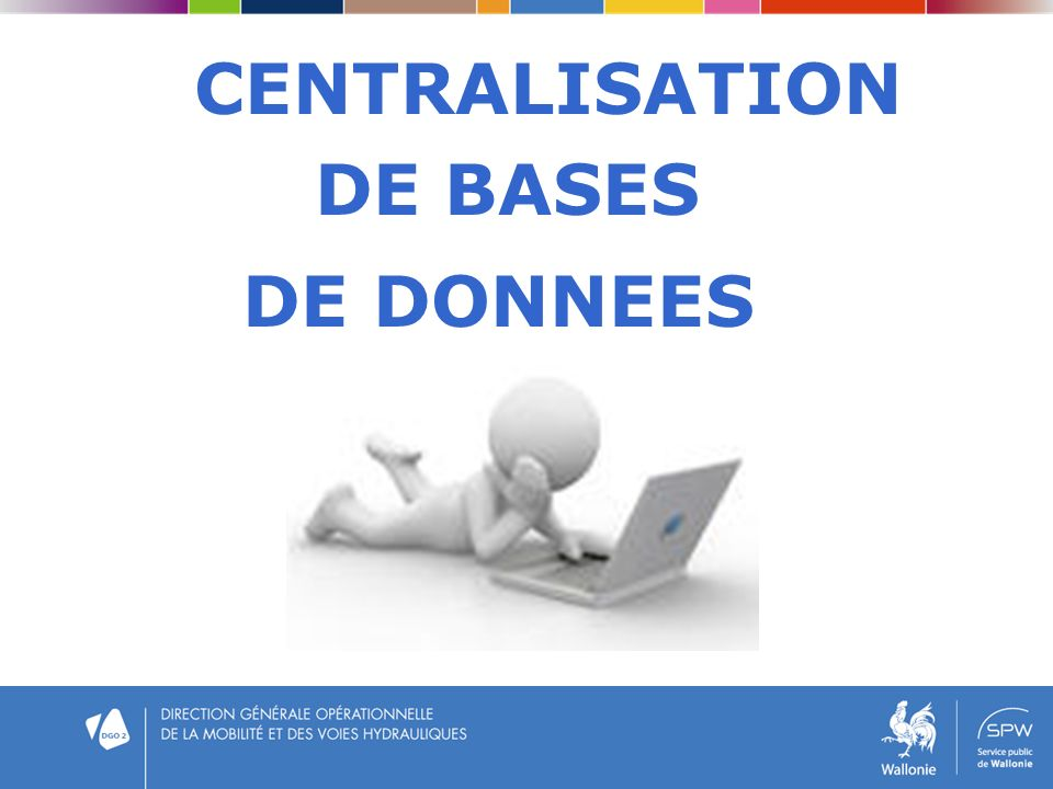 CENTRALISATION DE BASES DE DONNEES
