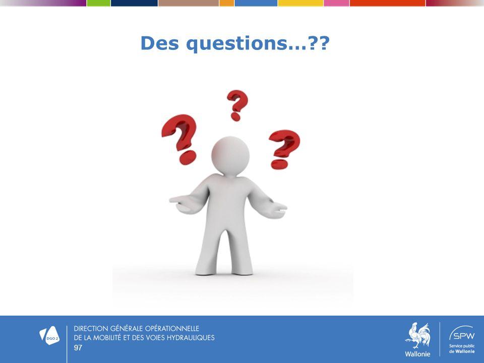 Des questions… 97