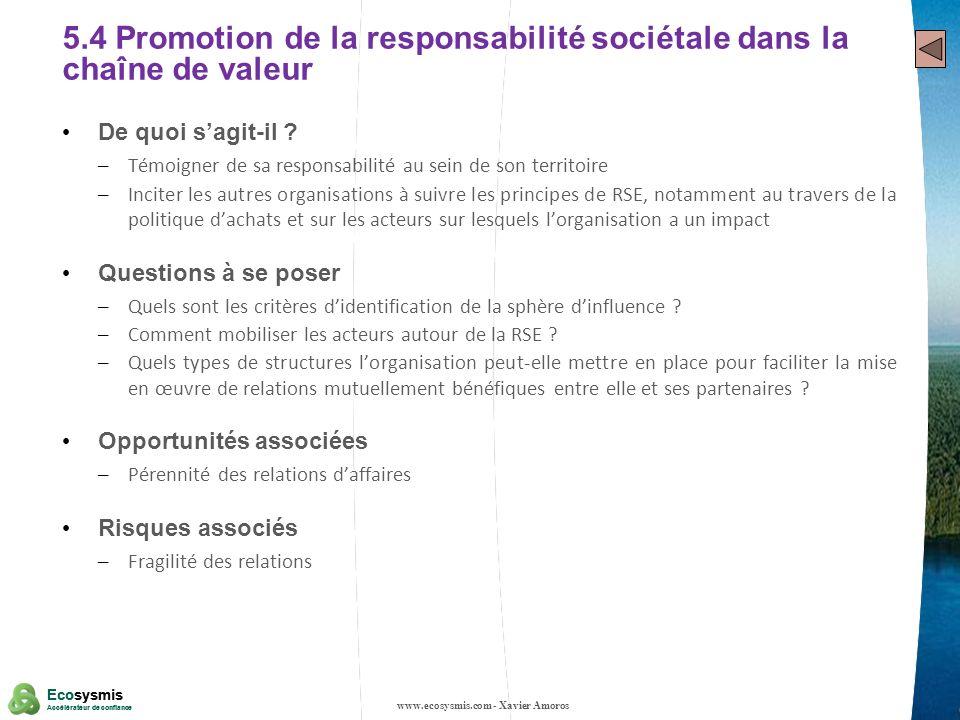 5.4 Promotion de la responsabilité sociétale dans la chaîne de valeur