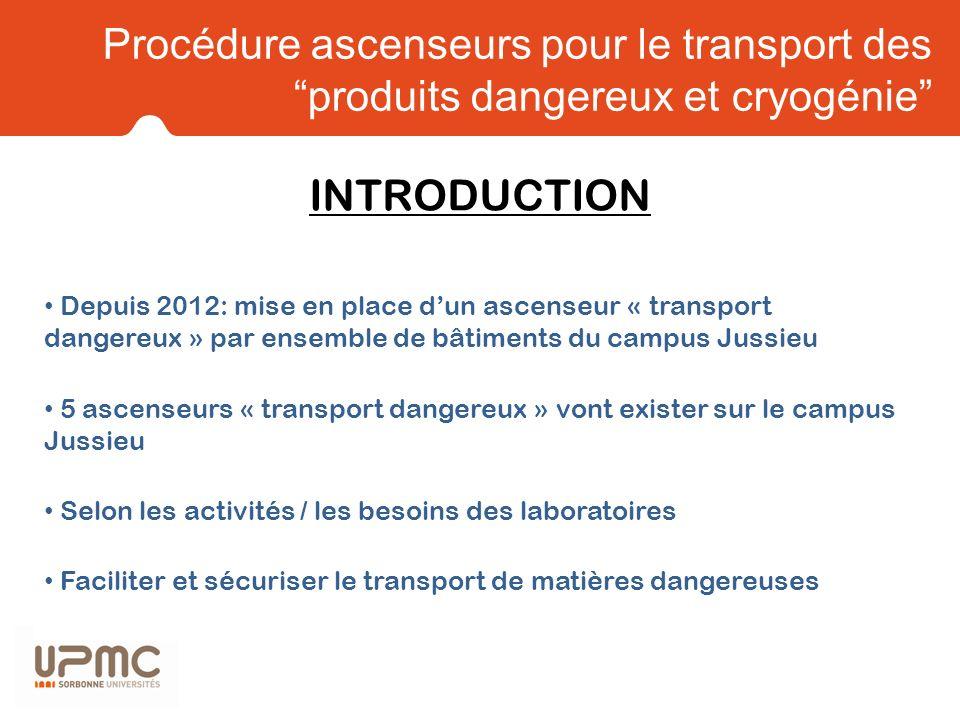 Procédure ascenseurs pour le transport des produits dangereux et cryogénie