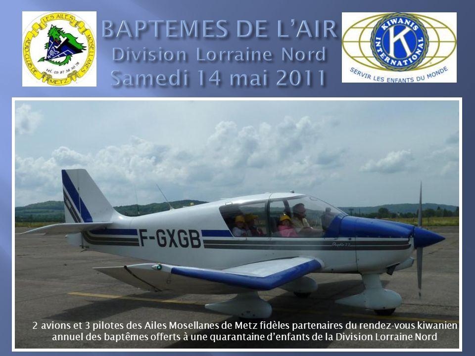 BAPTEMES DE L'AIR Division Lorraine Nord Samedi 14 mai 2011