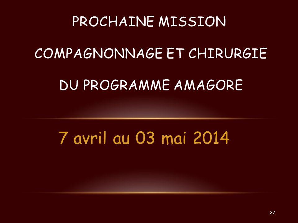 Prochaine mission compagnonnage et chirurgie du programme amagore