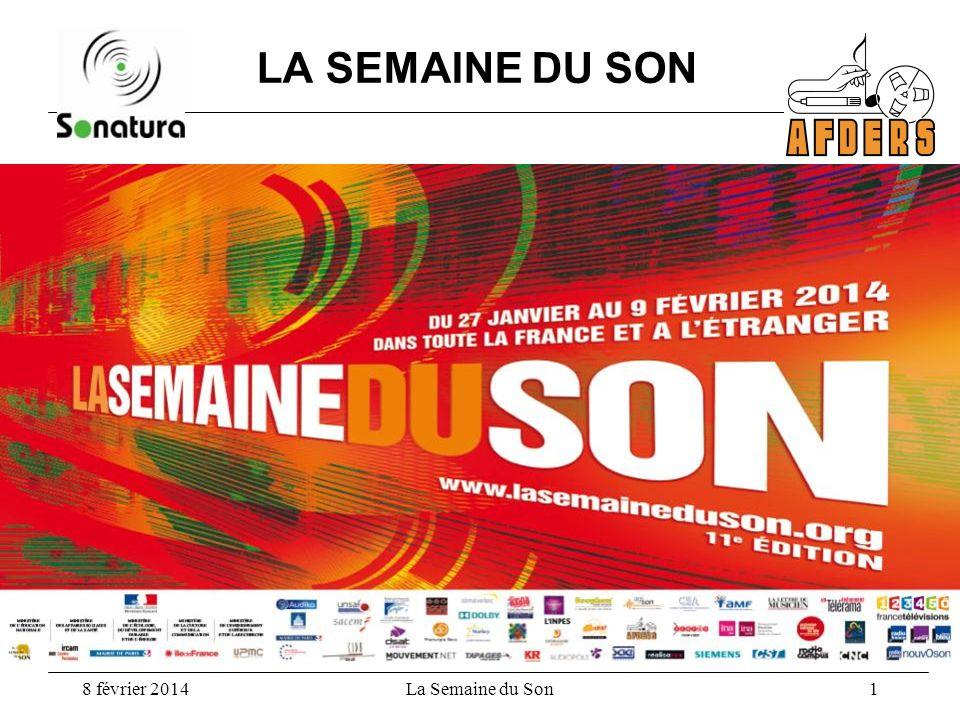 LA SEMAINE DU SON 8 février 2014 La Semaine du Son