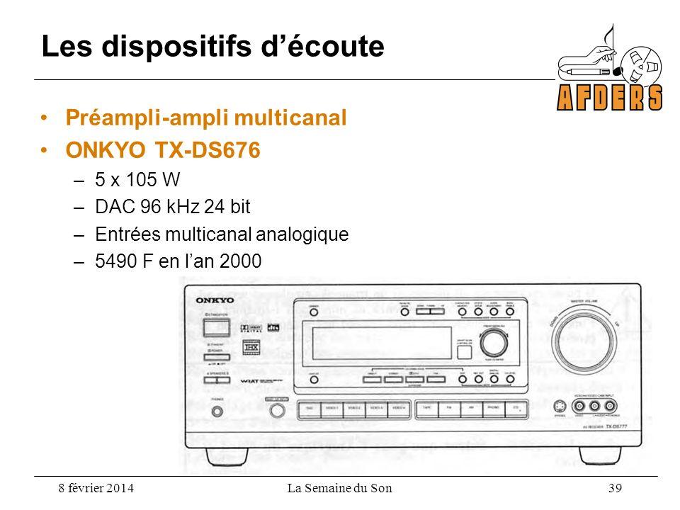 Les dispositifs d'écoute