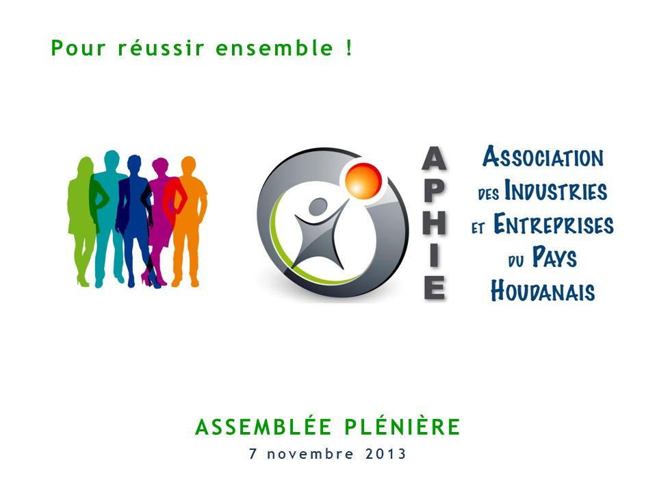 Pour réussir ensemble ! ASSEMBLÉE PLÉNIÈRE 7 novembre 2013