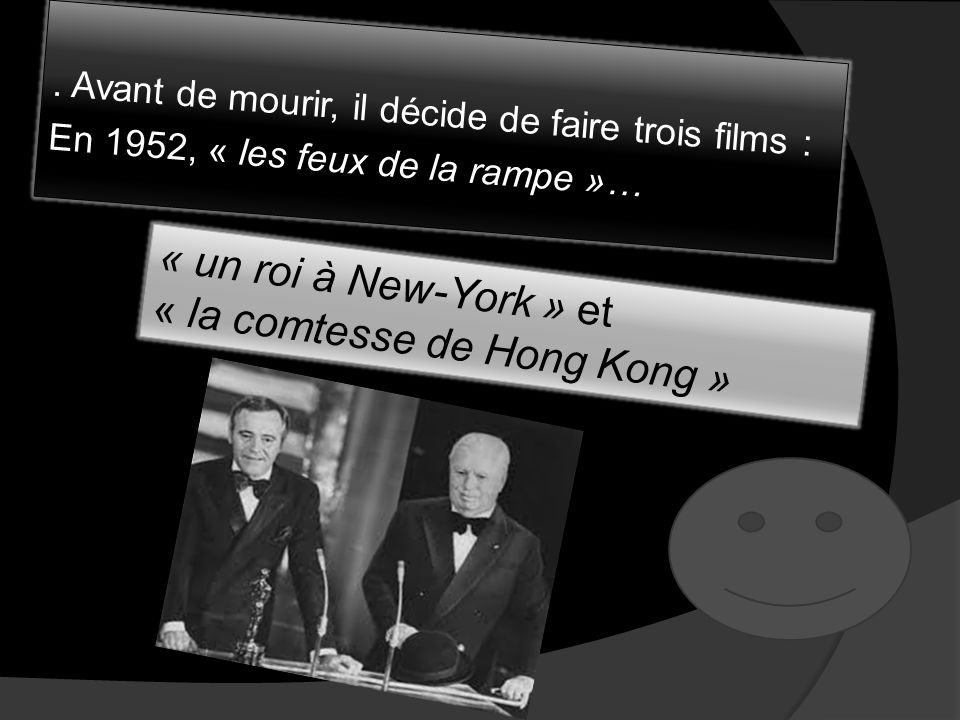 « un roi à New-York » et « la comtesse de Hong Kong »
