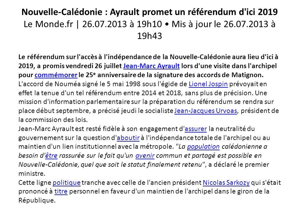 Nouvelle-Calédonie : Ayrault promet un référendum d ici 2019 Le Monde