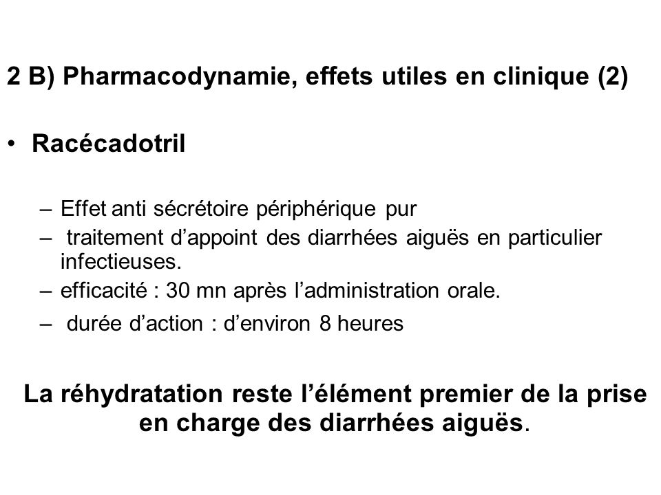 2 B) Pharmacodynamie, effets utiles en clinique (2)