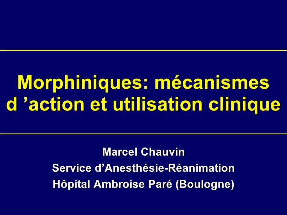 Morphiniques: mécanismes d 'action et utilisation clinique