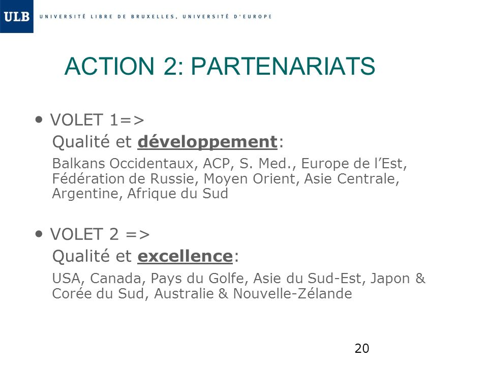 ACTION 2: PARTENARIATS • VOLET 1=> • VOLET 2 =>