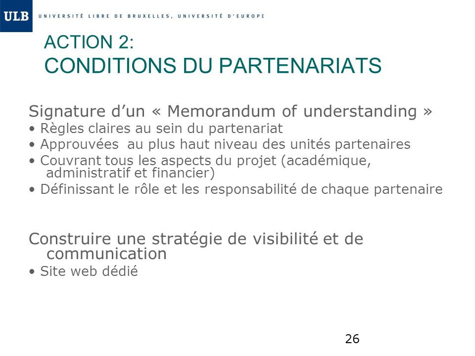 ACTION 2: CONDITIONS DU PARTENARIATS
