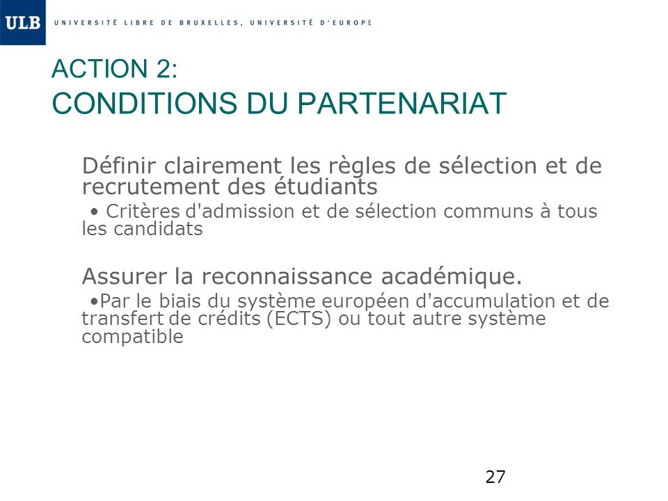 ACTION 2: CONDITIONS DU PARTENARIAT