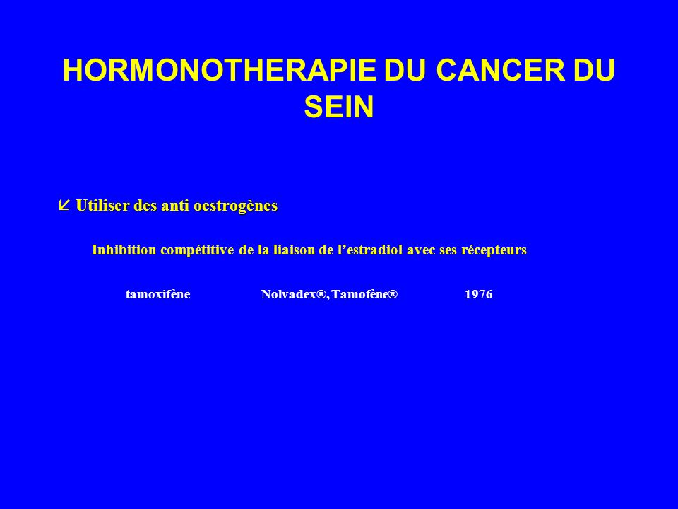 HORMONOTHERAPIE DU CANCER DU SEIN