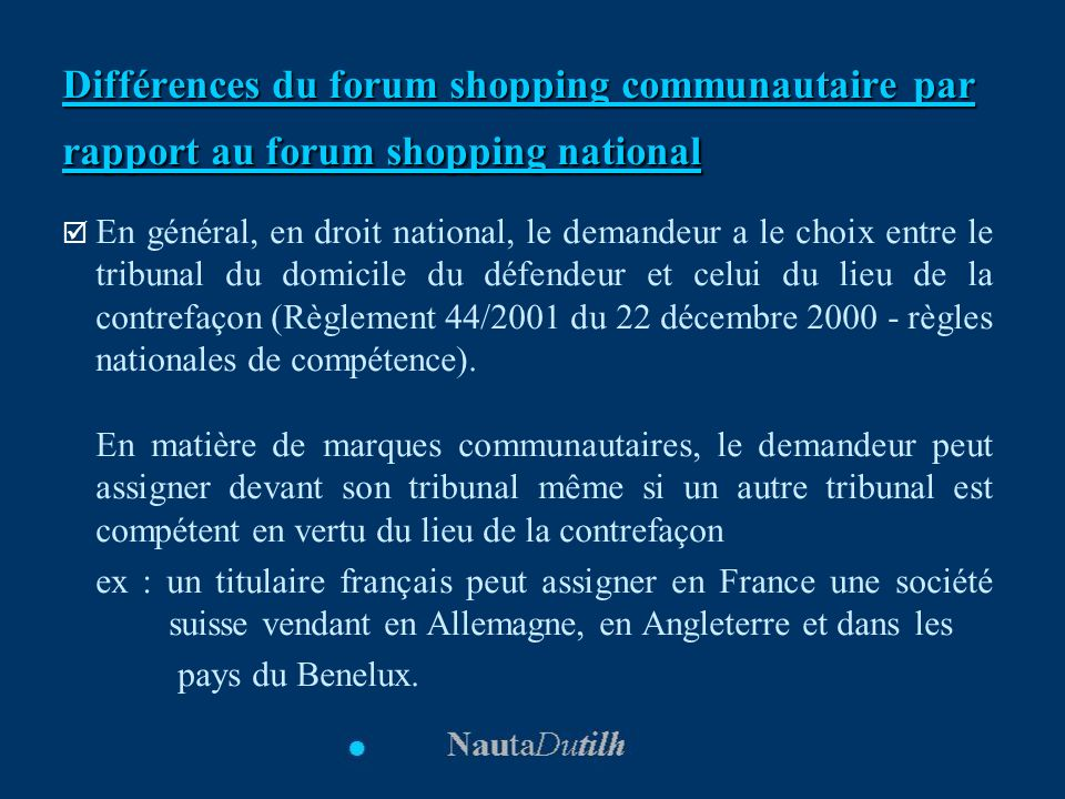 Différences du forum shopping communautaire par rapport au forum shopping national