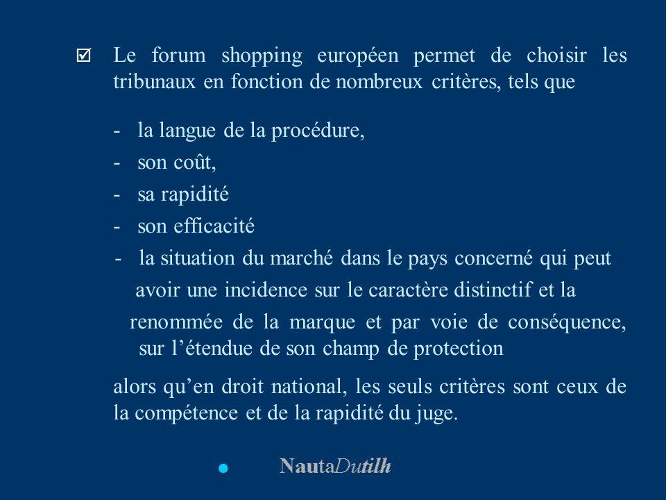Le forum shopping européen permet de choisir les tribunaux en fonction de nombreux critères, tels que