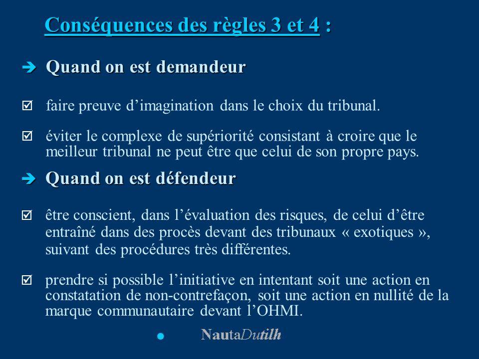Conséquences des règles 3 et 4 :