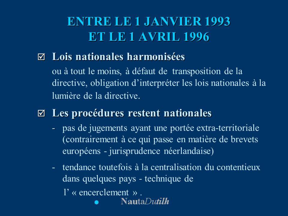 ENTRE LE 1 JANVIER 1993 ET LE 1 AVRIL 1996
