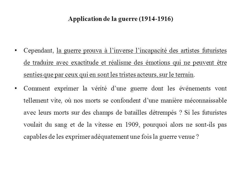 Application de la guerre (1914-1916)