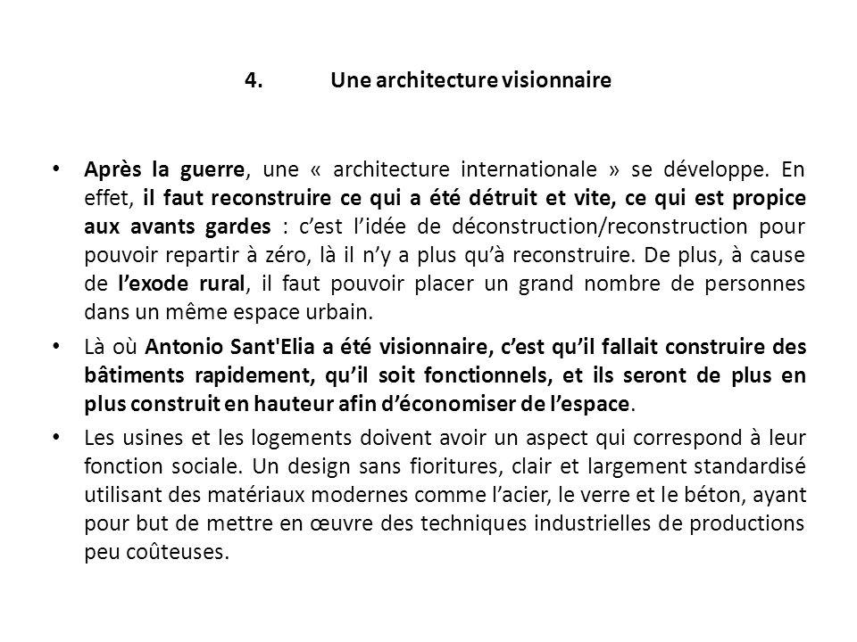 4. Une architecture visionnaire