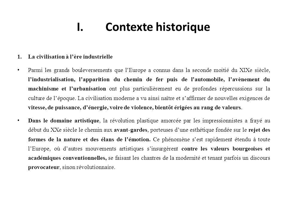 I. Contexte historique La civilisation à l'ère industrielle