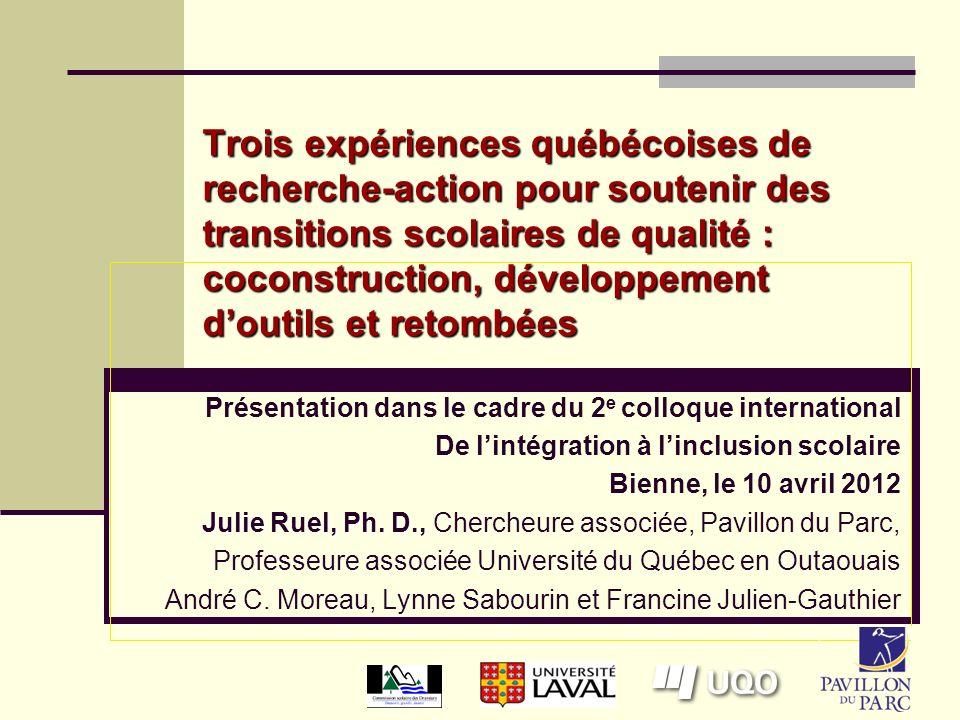 Trois expériences québécoises de recherche-action pour soutenir des transitions scolaires de qualité : coconstruction, développement d'outils et retombées