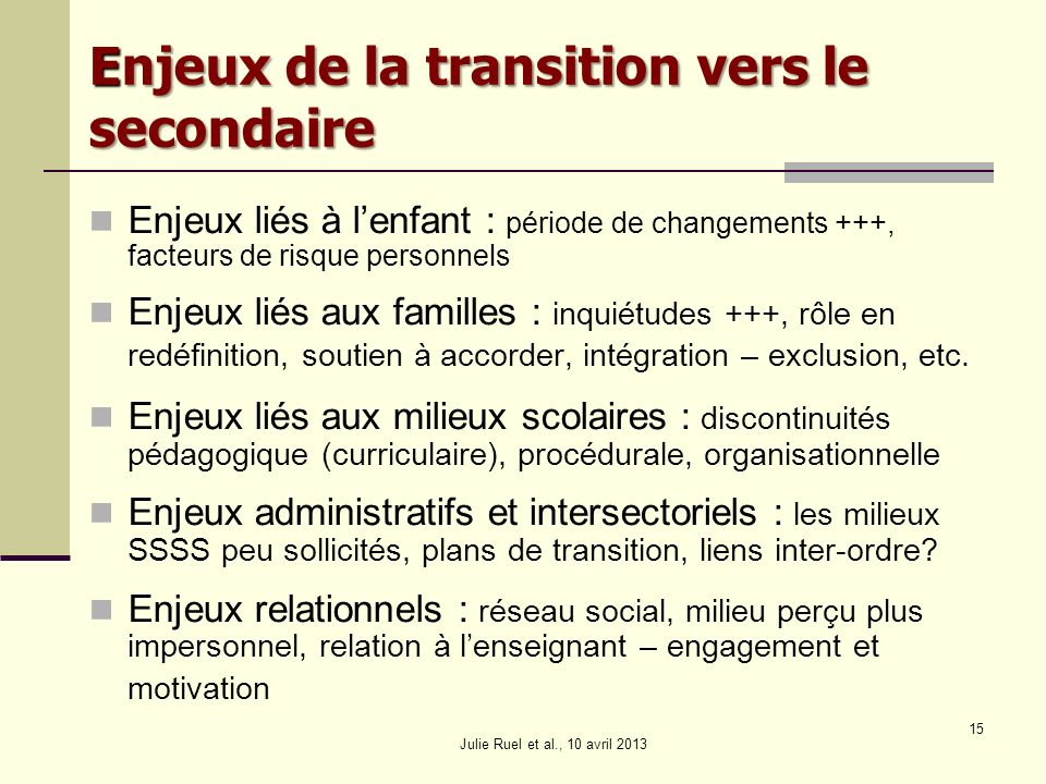 Enjeux de la transition vers le secondaire