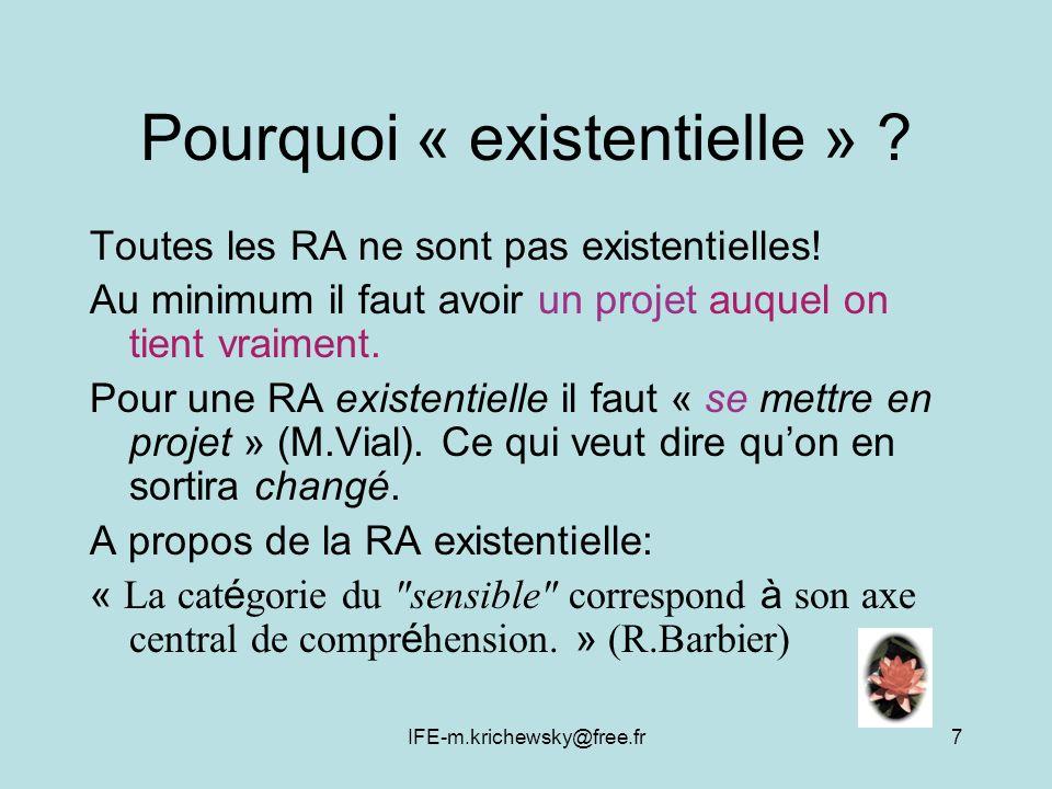 Pourquoi « existentielle »