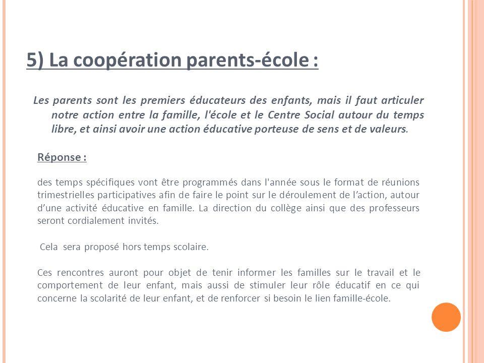 5) La coopération parents-école :