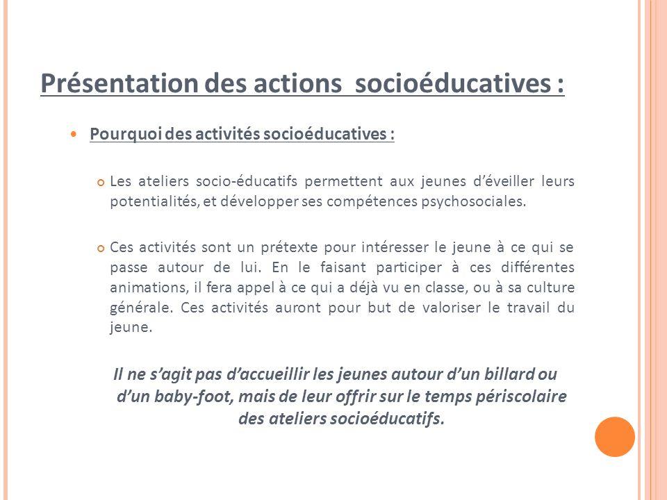Présentation des actions socioéducatives :