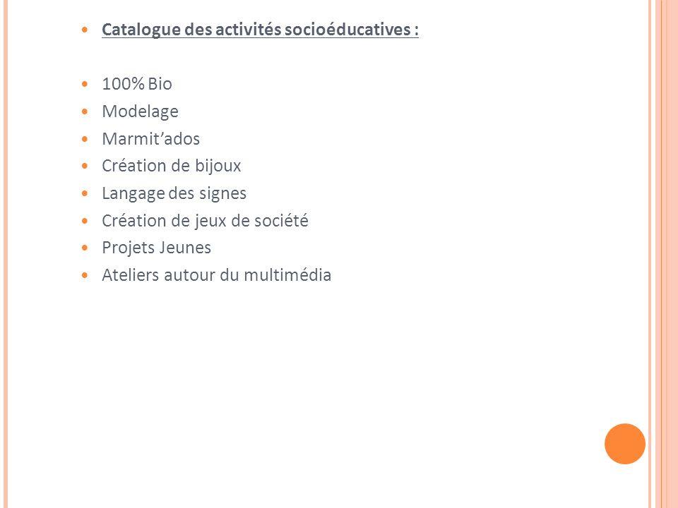 Catalogue des activités socioéducatives :