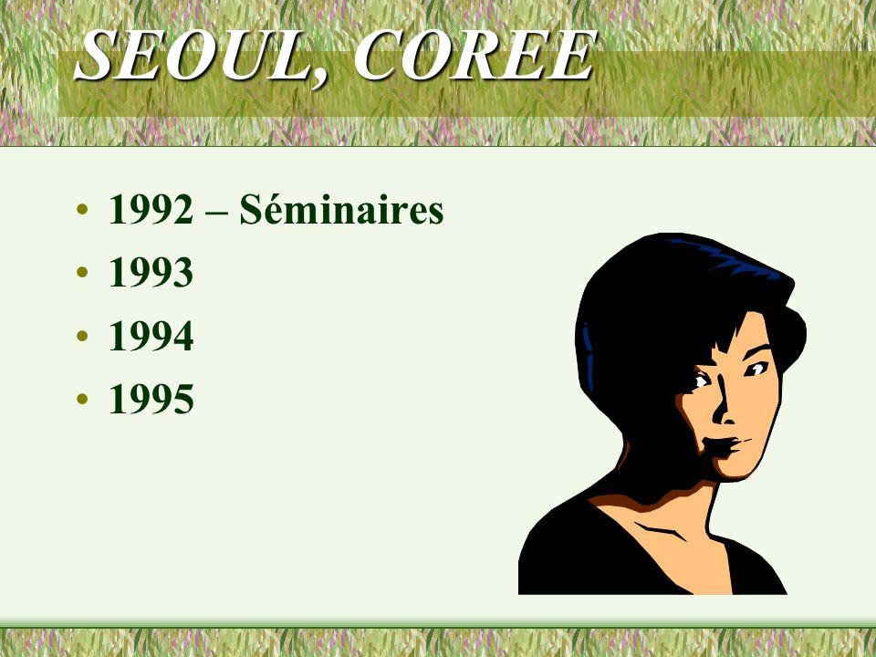 SEOUL, COREE 1992 – Séminaires 1993 1994 1995