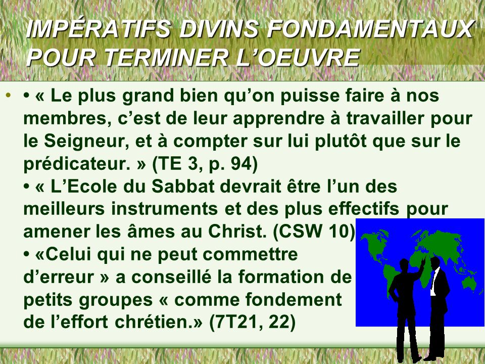 IMPÉRATIFS DIVINS FONDAMENTAUX POUR TERMINER L'OEUVRE