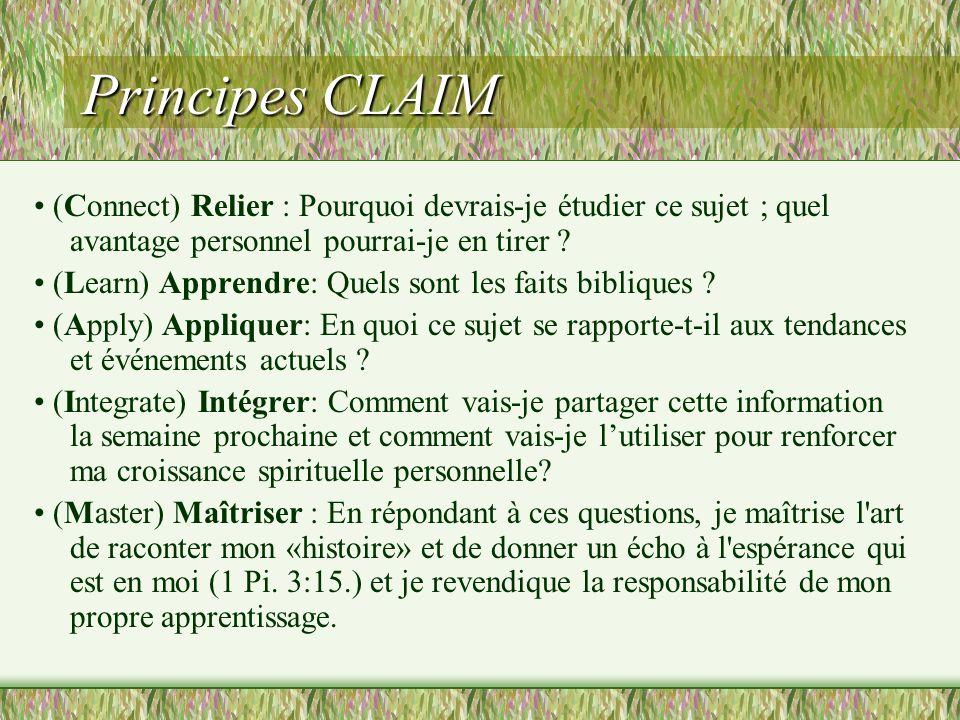 Principes CLAIM • (Connect) Relier : Pourquoi devrais-je étudier ce sujet ; quel avantage personnel pourrai-je en tirer