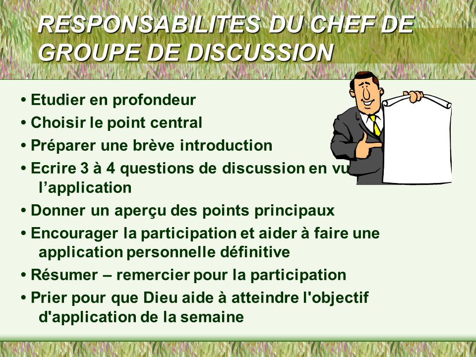 RESPONSABILITES DU CHEF DE GROUPE DE DISCUSSION