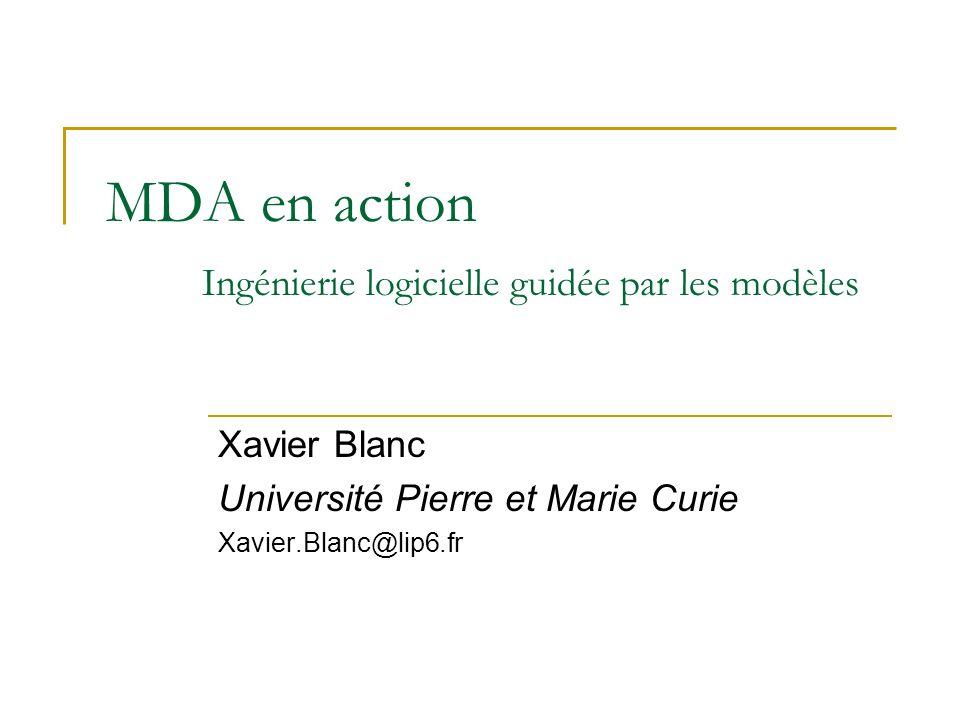 MDA en action Ingénierie logicielle guidée par les modèles