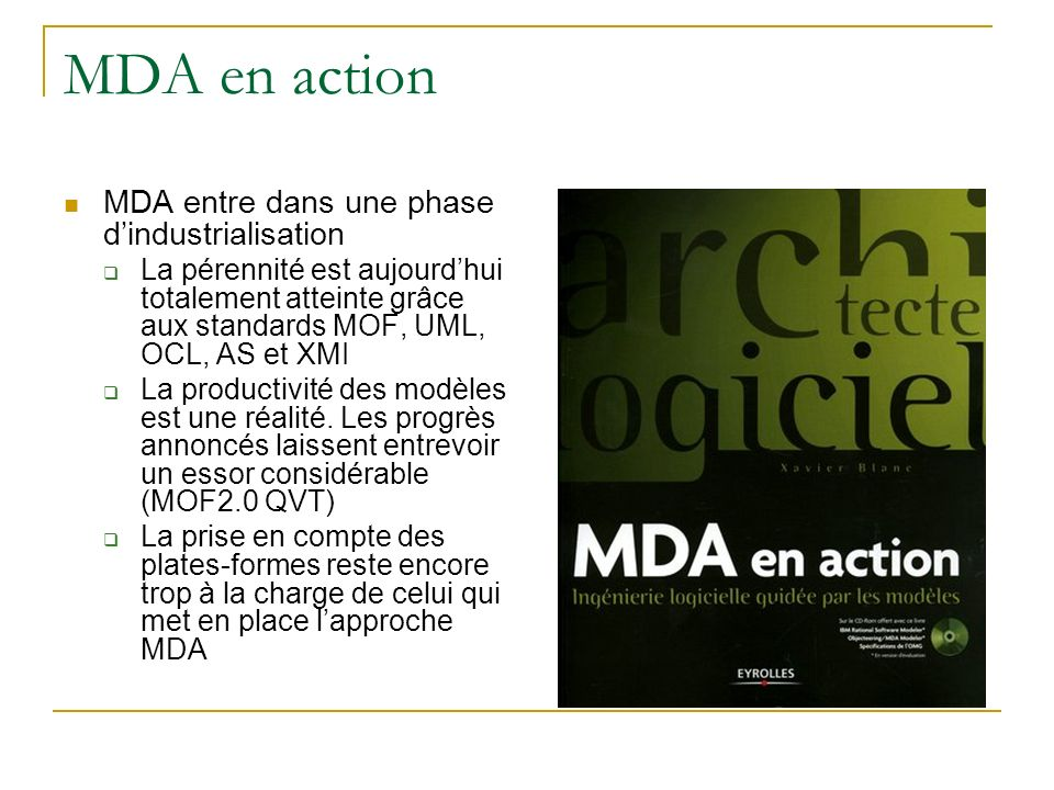 MDA en action MDA entre dans une phase d'industrialisation