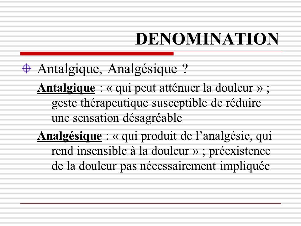 DENOMINATION Antalgique, Analgésique