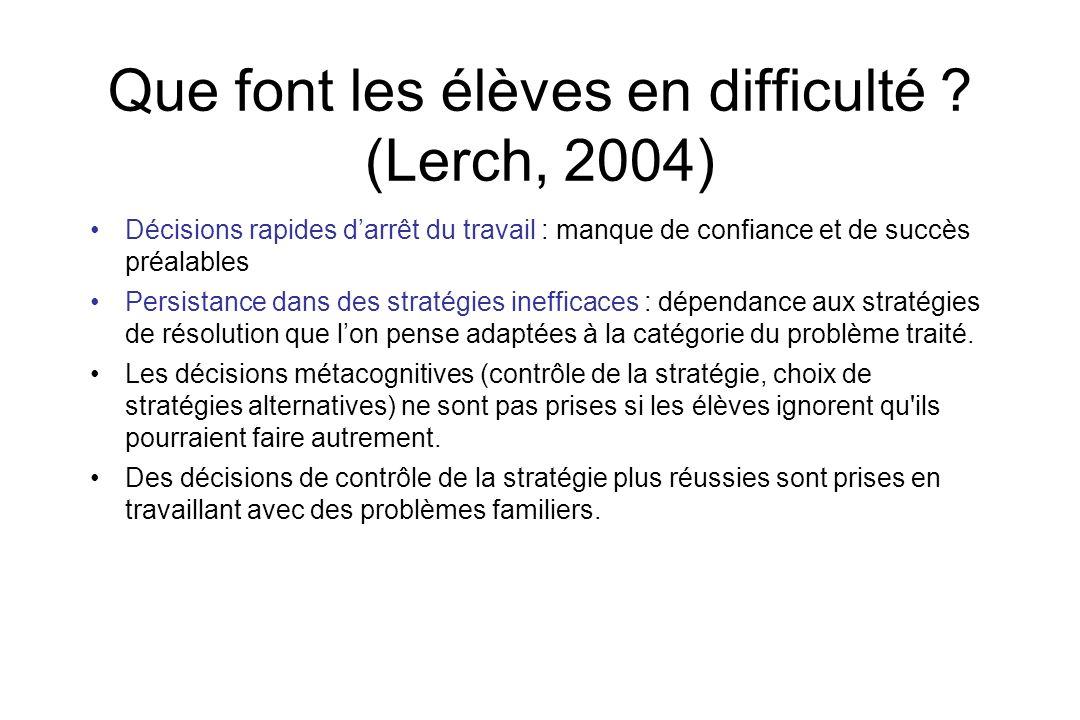 Que font les élèves en difficulté (Lerch, 2004)