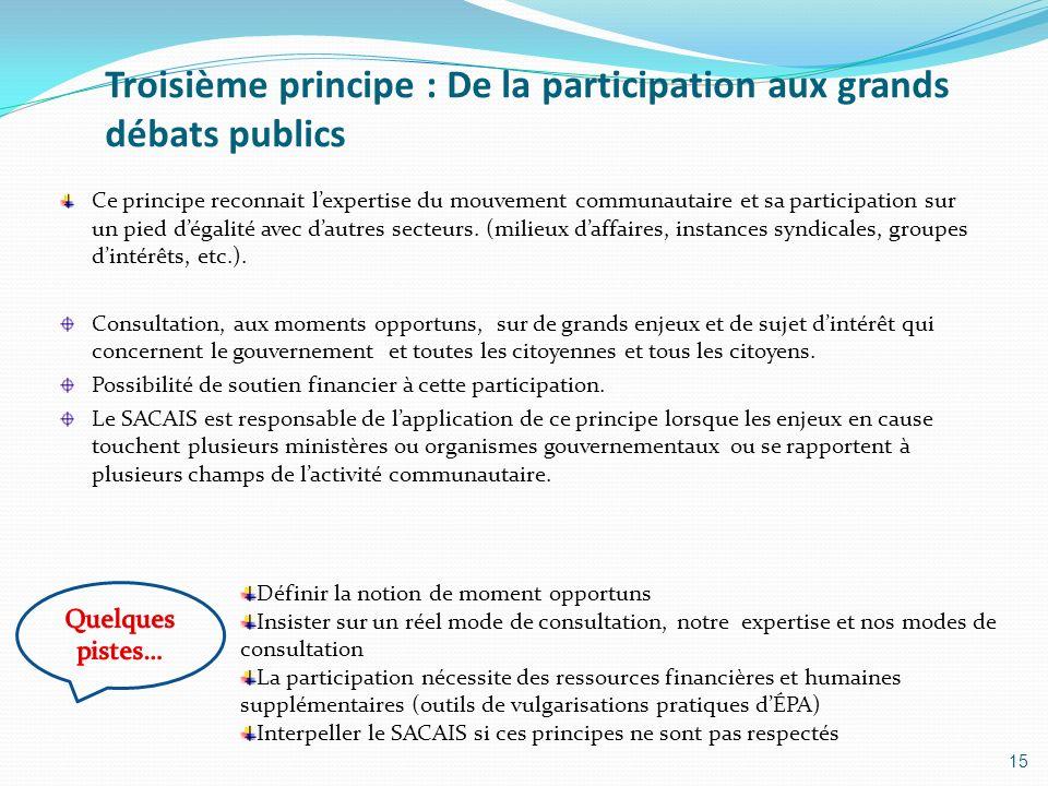 Troisième principe : De la participation aux grands débats publics
