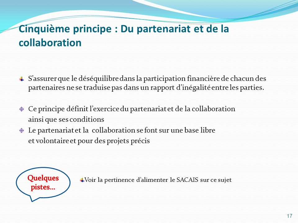 Cinquième principe : Du partenariat et de la collaboration