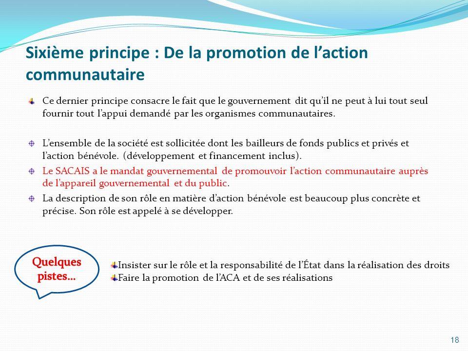 Sixième principe : De la promotion de l'action communautaire