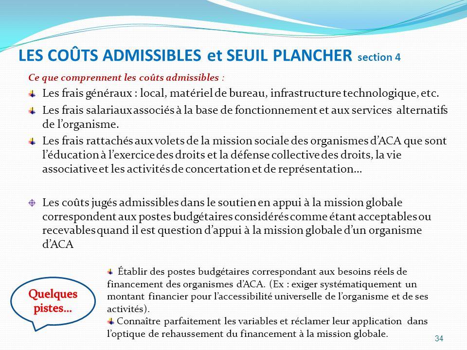 LES COÛTS ADMISSIBLES et SEUIL PLANCHER section 4